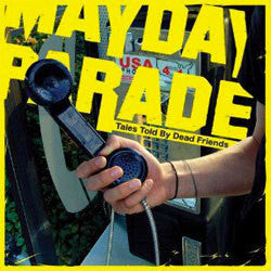 "Mayday Parade ""Tales Told By Dead Friends"" 10"""