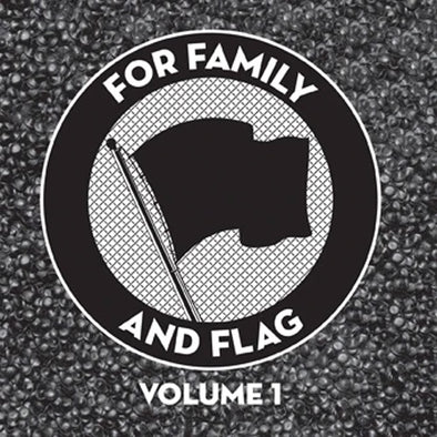 "Various Artists ""For Family And Flag Volume 1"" LP"