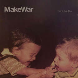 "MakeWar ""Get It Together"" LP"