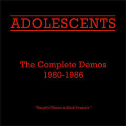 "Adolescents ""The Complete Demos 1981-1986"" CD"