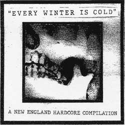 "Various Artists ""Every Winter Is Cold"" LP"