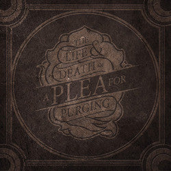 "A Plea For Purging ""The Life & Death Of A Plea For Purging"" 2xLP"