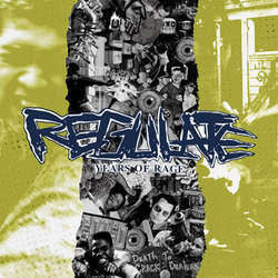 "Regulate ""Years Of Rage"" 7"""
