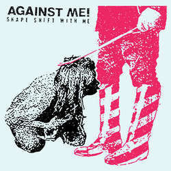 "Against Me! ""Shape Shift With Me"" CD"