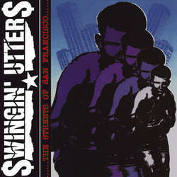 "Swingin' Utters ""The Streets Of San Francisco"" LP"