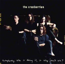 "Cranberries ""Everybody Else Is Doing It So Why Can't We"" LP"