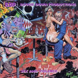 "Boogie Down Productions ""Sex And Violence"" LP"