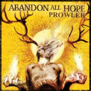"Abandon All Hope ""Prowler"" CD"