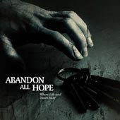 "Abandon All Hope ""Where Life And Death Meet"" CD"