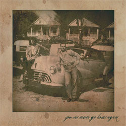 "A Better Hope Foundation ""You Can Never Go Home Again"" 7"""