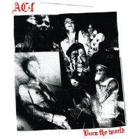 "AC4 ""Burn The World"" LP"