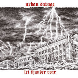 "Urban Savage ""Let Thunder Roar"" CD"