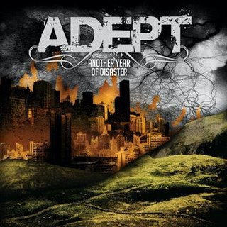 "Adept ""Another Year Of Disaster"" CD"