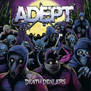 "Adept ""Death Dealers"" CD"