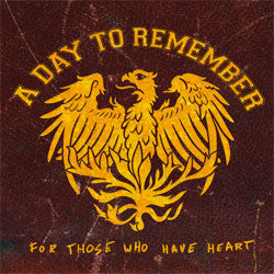 "A Day To Remember ""For Those Who Have Heart"" CD"
