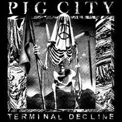 "Pig City ""Terminal Decline"" LP"