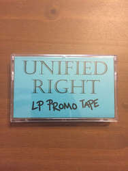 "Unified Right ""LP Promo Tape"" Cassette"