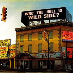 "Wild Side ""Who The Hell Is Wild Side"" LP"