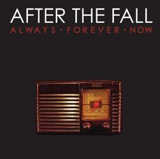 "After The Fall ""Always Forever Now"" CD"
