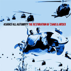 "Against All Authority ""Restoration Of Chaos And Order"" LP"