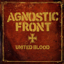 "Agnostic Front ""United Blood"" 7"""