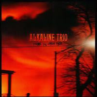"Alkaline Trio ""Maybe I'll Catch Fire"" CD"