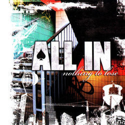 "All In ""Nothing To Lose"" CD"