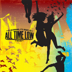 "All Time Low ""So Wrong It's Right"" CD"