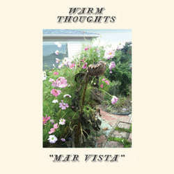 "Warm Thoughts ""Mar Vista"" LP"