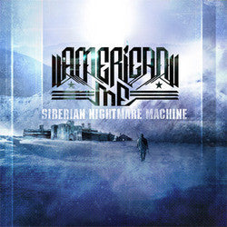 "American Me ""Siberian Nightmare Machine"" CD"