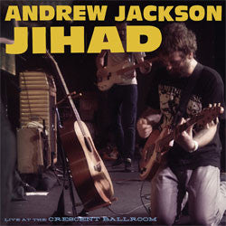 "Andrew Jackson Jihad ""Live at the Crescent Ballroom"" 2xLP"