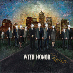 "With Honor ""This Is Our Revenge"" LP"