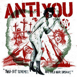 "Anti You ""Two-Bit Schemes And Cold War Dreams"" LP"