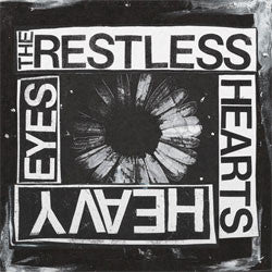 "The Restless Hearts ""Heavy Eyes"" 7"""