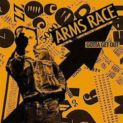 "Arms Race ""Gotta Get Out"" 7"""