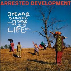 "Arrested Development ""3 Years, 5 Months & 2 Days In The Life Of"" LP"