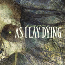 "As I Lay Dying ""An Ocean Between Us"" CD"