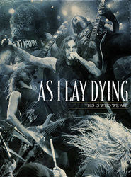 "As I Lay Dying ""This Is Who We Are"" 3xDVD"