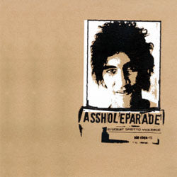 "Asshole Parade ""Student Ghetto Violence"" LP"
