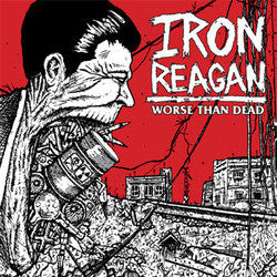 "Iron Reagan ""Worse Than Dead"" CD"