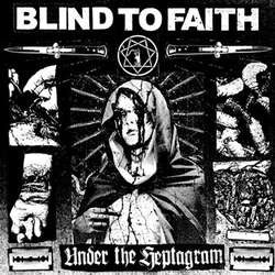 "Blind To Faith    ""Under The Heptagram""    12""ep"
