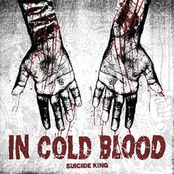 "In Cold Blood ""Suicide King"" LP (reissue)"