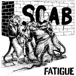 "Fatigue ""Scab"" 7"""