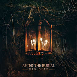"After The Burial ""Dig Deep"" CD"