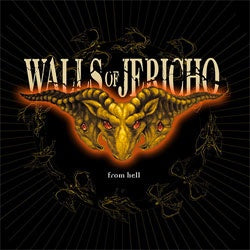 "Walls Of Jericho ""From Hell"" CD"