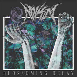 "Noisem ""Blossoming Decay"" LP"