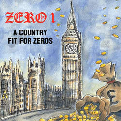 "Zero 1 ""A Country Fit For Zeros"" 10"""