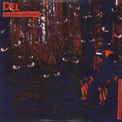"Del The Funkee Homosapien ""I Wish My Brother George Was Here"" LP"