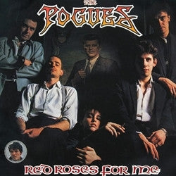 "The Pogues ""Red Roses For Me"" LP"