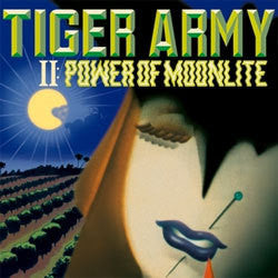 "Tiger Army ""II: Power Of Moonlite"" LP"